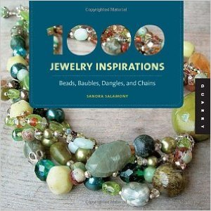 1000 Jewelry Inspirations (mini) by Sandra Salamony: Beads, Baubles, Dangles, and Chains (1000 Series)