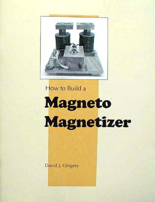 How to Build a Magneto Magnetizer by Dave Gingery