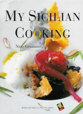 My Sicilian Cooking by Nino Graziano