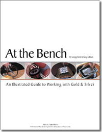 At the Bench: An Illustrated Guide to Working with Gold & Silver by Gregg Todd and Greg Gilman