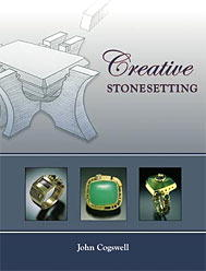 Creative Stonesetting by John Cogswell