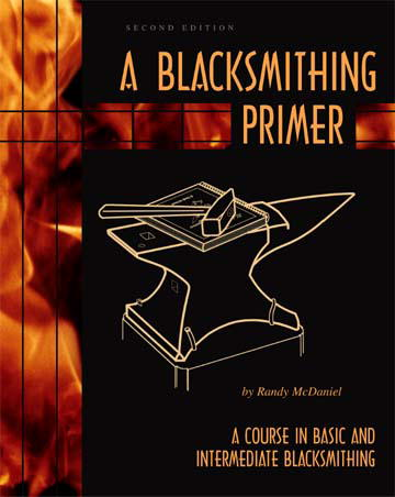 Blacksmithing Primer, A, with Randy McDaniel (DVD)  - Randy McDaniel