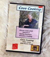 Buffalo Butchers - Primitive Cooking with Karen Hood: Cave Cooking Volume 5 (DVD)