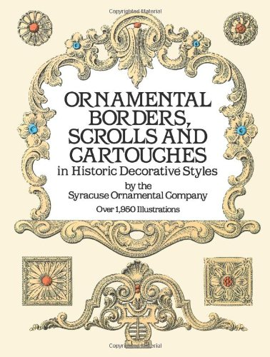 Ornamental Borders, Scrolls and Cartouches in Historic Decorative Styles by Syracuse Ornamental Co