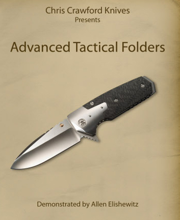 Advanced Tactical Folders (DVD) with Allen Elishewitz - with Allen Elishewitz (Two hours and 26 minutes!!)