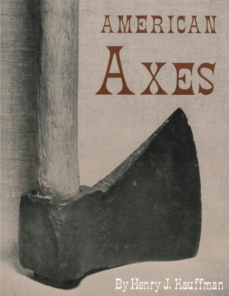 American Axes by Henry J. Kauffman