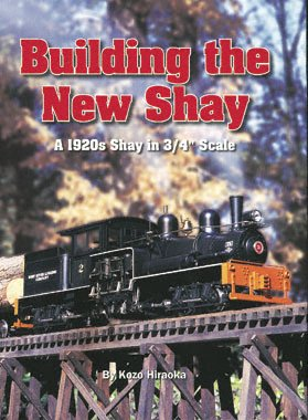 Building the New Shay by Kozo Hiraoka (Hardcover)