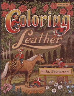 Coloring Leather by Al Stohlman
