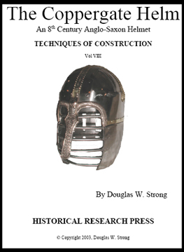 Coppergate Helm, the: An 8th Century Anglo-Saxon Helmet by Doug Strong - Techniques of Construction