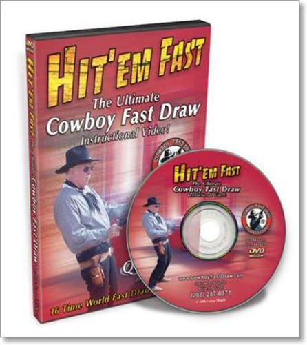 Hit'Em Fast: The Ultimate Cowboy Fast Draw Instructional (DVD)
