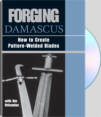 Forging Damascus with Jim Hrisoulas: How to Create Pattern-Welded Blades (DVD)