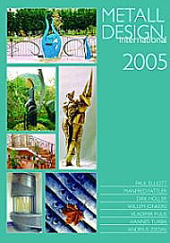 2005 International Metal Design Annual (Metall Design International 2005) by Peter Elgass (OOP)