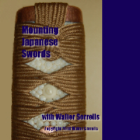 Mounting Japanese Swords with Walter Sorrells (2 DVDs)  - LENGTH:  2:30 minutes (2 DVDs)