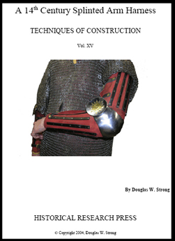 14th Century Splinted Arm Harness, a, by Doug Strong - Techniques of Construction