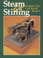 Steam and Stirling: Engines You Can Build - Book 2