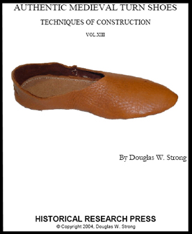 Authentic Medieval Turn Shoes by Doug Strong - Techniques of Construction
