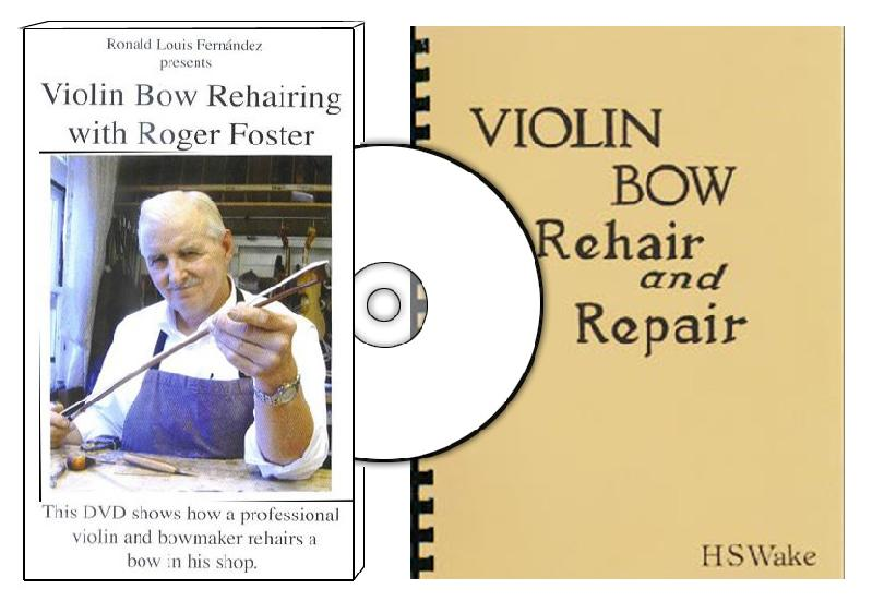 Violin Bow Rehairing by Harry Wake and Roger Foster (Book and DVD Set)