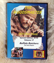 Buffalo Butchers - The Final Chapter with Ron Hood: Woodsmaster Volume 17 (DVD)