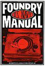 US Navy Foundry Manual - United States Navy. Reprinted by Lindsay publications
