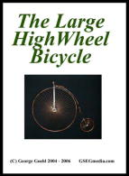 Large High Wheel Bicycle, The DVD (Metal Sculpture Series) - George Goehl.