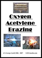 Oxygen Acetylene Brazing (DVD) - with George Goehl.