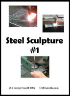 Steel Sculpture 1 (DVD) - With George Goehl.