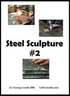 Steel Sculpture 2 (DVD) - With George Goehl.