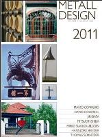 2011 International Metal Design Annual (Metall Design International 2011) by Peter Elgass - Complete your collection!!