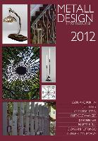 2012 International Metal Design Annual (Metall Design International 2012) by Peter Elgass - Artisan has all volumes of this series available from 1999