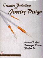 Creative Variations in Jewelry Design by Maurice P. Galli , Dominique RiviSre, and Fanfan Li - Maurice P. Galli , Dominique RiviSre, and Fanfan Li.