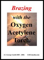 Brazing with the Oxygen Acetylene Torch (DVD) - With George Goehl.