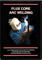 Flux Core Arc Welding with Steve Bleile (DVD)