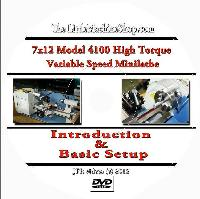 7 x 12 Model 4100 High Torque Mini Lathe Introduction and Basic Setup with Jose Rodriguez (DVD)  - High Torque Variable Speed Mini Lathe