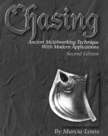 Chasing, Ancient Metalworking Technique with Modern Applications by Marcia Lewis