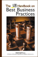 AJM Handbook on Best Business Practices, the, by Glen A. Beres, Nat Earle, Michael T. Gervais and Andrea M. Hill