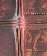 Foldforming by Charles Lewton-Brain - 450 + photos, hardcover.