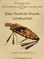 Basic Rawhide Sheath Construction by John Cohea (2 DVDs)  - 3 Hours and 42 Minutes of Expert Instruction!
