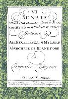 Francesco Barsanti: VI Sonate per la Traversiera, o German Flute, con il Basso per Violone o Cembalo - (London 1728) [A facsimile of the composer's autograph]
