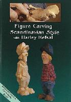 Figure Carving Scandinavian Style with Harley Refsal (DVD) - With Harley Refsal - 90 minutes.