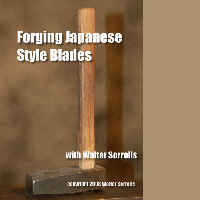 Forging Japanese Style Blades with Walter Sorrells (2 DVDs)  - 2 hours and 50 minutes (2 DVDs)