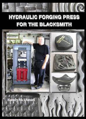 Hydraulic Forging Press for the Blacksmith by Randy McDaniel