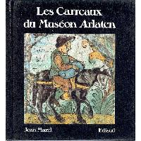 Les Carreaux du Museon Arlaten - Last copies!! Out of Print!!