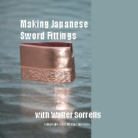Making Japanese Sword Fittings: Habakis and Other Fittings with Walter Sorrells (2 DVDs)  - LENGTH:  About 2 hours and 30 minutes (2 DVDs)