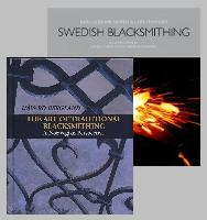 Scandinavian Blacksmithing Set: Norwegian Blacksmithing & Swedish Blacksmithing by Bergland and Nor�n (2 Book Set) - 594 pages of excellent, clear instruction!