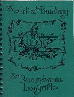 Art Of Building The Pennsylvania Longrifle, the