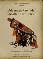 Advanced Rawhide Sheath Construction with John Cohea (DVD)  - with John Cohea