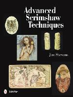 Advanced Scrimshaw Techniques  - by Jim Stevens