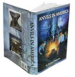Anvils in America by Richard Postman - Richard Postman