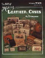 Art of Making Leather Cases, the, by Al Stohlman (Volume 2) - 125 Pages