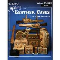 Art of Making Leather Cases, the, by Al Stohlman (Volume 3) - by Al and Ann Stohlman